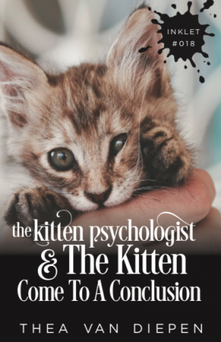 The Kitten Psychologist and the Kitten Come to a Conclusion (Kitten Psychologist #6)