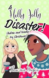 A Holly Jolly Disaster! (Adren and Nadin Try Christmas)